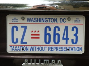 "Plates of protest The Government of the District of Columbia introduced these license plates in 2000 to protest the District's lack of congressional representation. The slogan ""taxation without representation"" was used by patriots during the American Revolution to protest the fact that they lacked representation in Parliament yet were required to pay taxes. This license plate was on Susan's car; Dustin took a photo of it the day we moved to New York City."